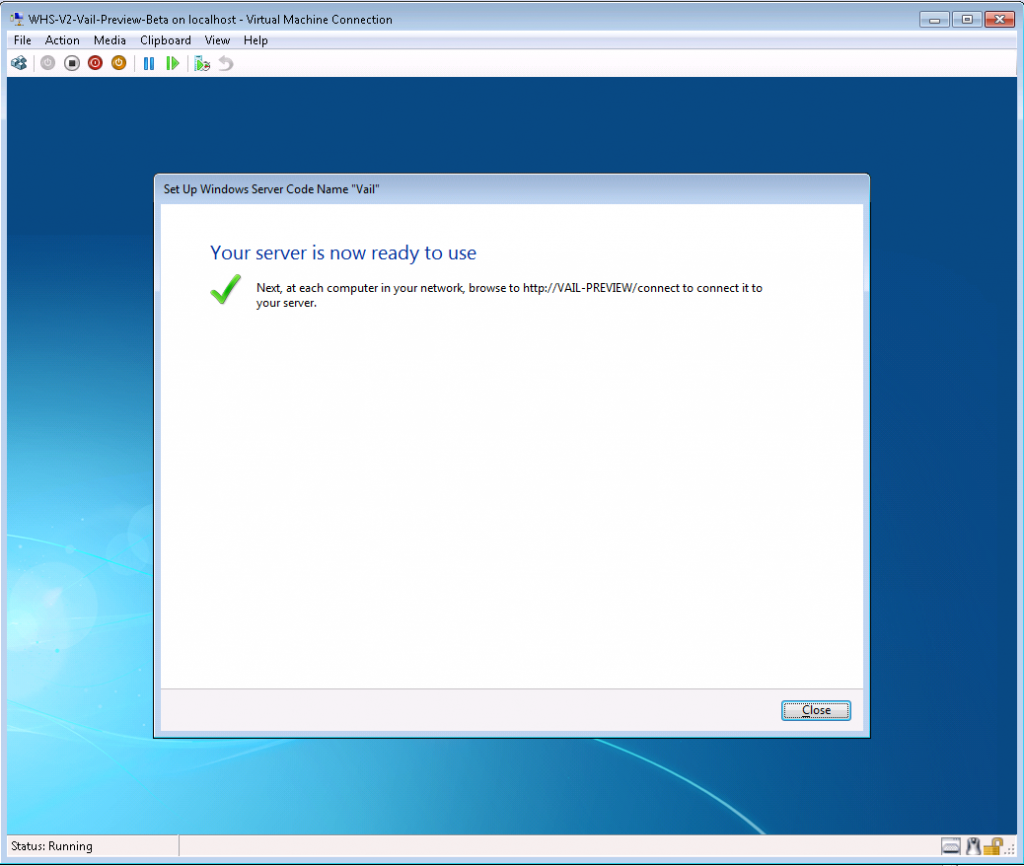 Vail Preview Hyper-V Ready to Go