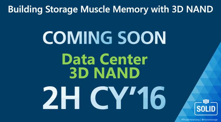 Micron 2H 2016 3D NAND data center