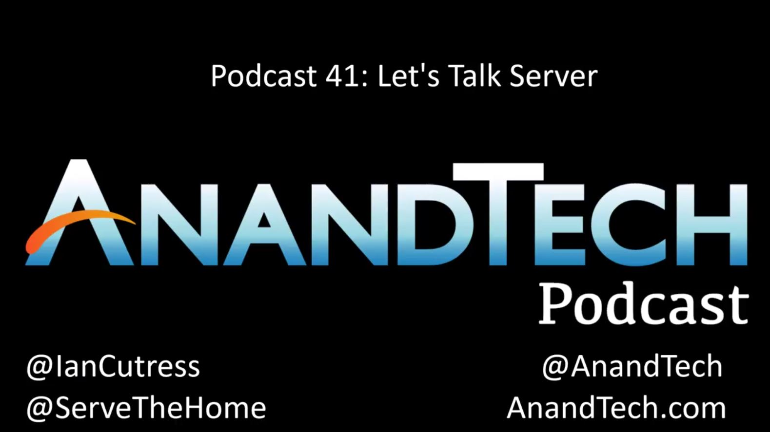 AnandTech Podcast 041