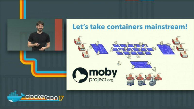 DockerCon 17 Moby Project