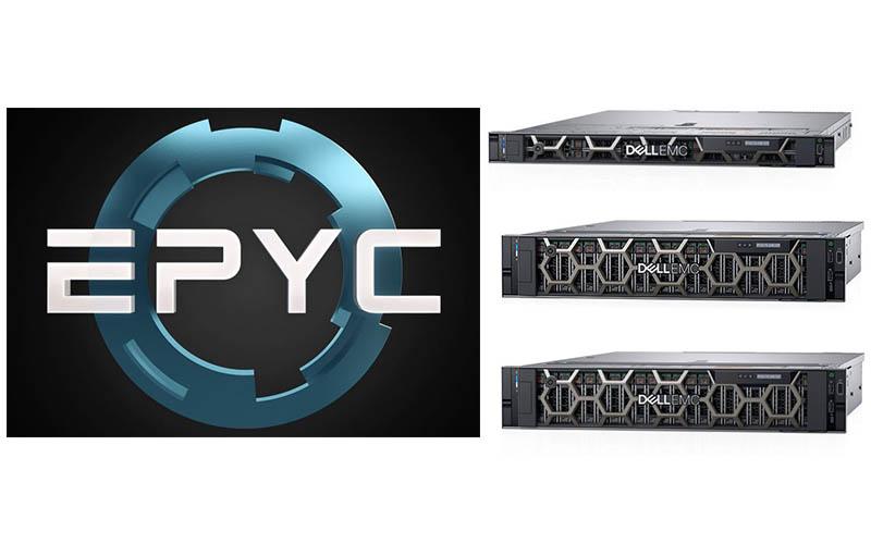 AMD EPYC Powered Dell EMC PowerEdge Servers Are Here