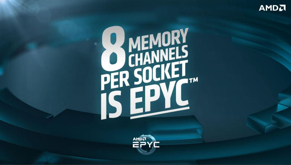 AMD This Is EPYC 8x DDR4 Channels