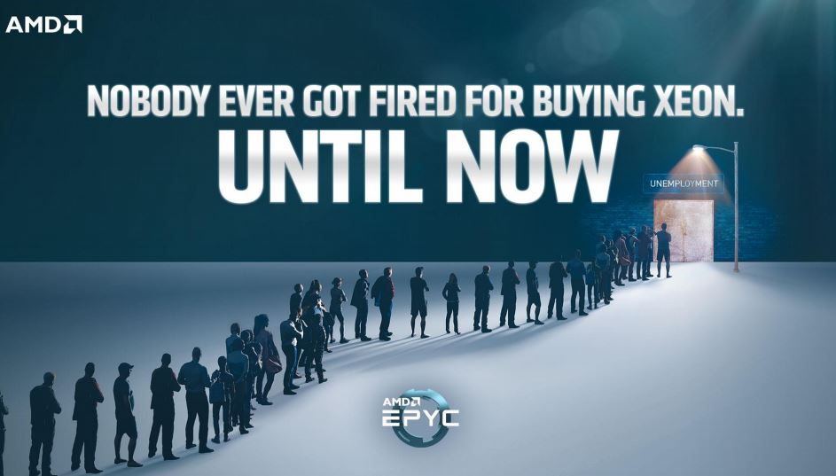 AMD This Is EPYC Nobody Ever Got Fired For Buyin Xeon Until Now