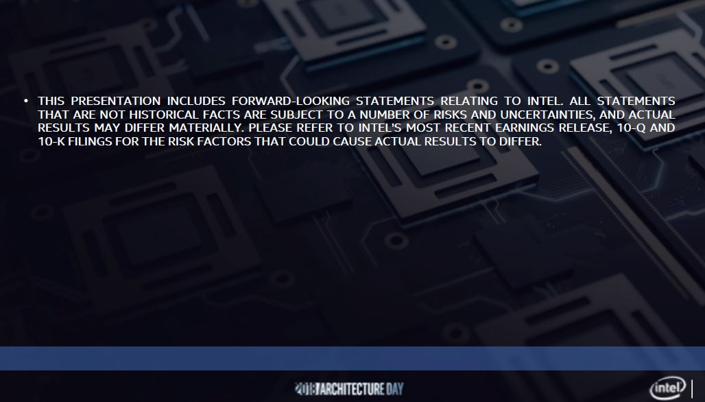 Intel Architecture Day 2018 Forward Looking Statements