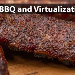 Of Virtualzation And BBQ Cover