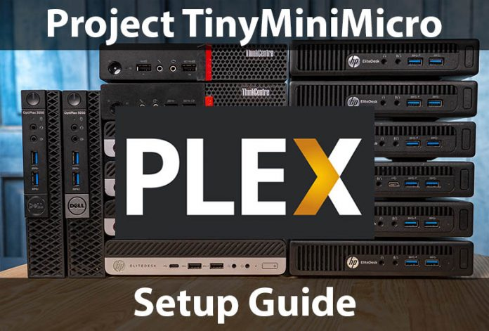 Project TinyMiniMicro Plex Setup Guide Cover