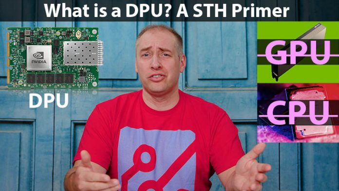 What Is A DPU A STH Quick Primer Cover