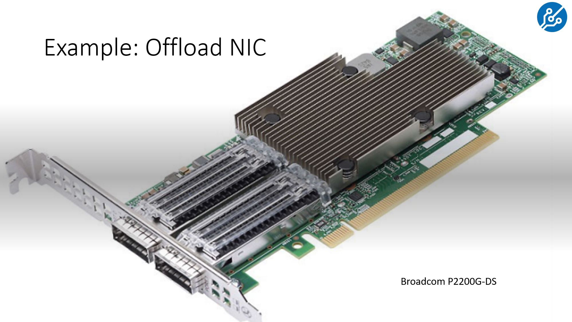Offload NIC Example Q2 2021